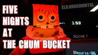 Five Nights at the Chum Bucket | Noche 1 (Night 1) | BOB ESPONJA CON FIVE NIGHTS AT FREDDY'S REGRESA