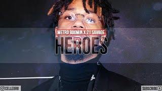"Metro Boomin x 21 Savage Type Beat 2018 - ""Heroes"" (Prod. by Cellebr8) | Rap Instrumental [FREE]"