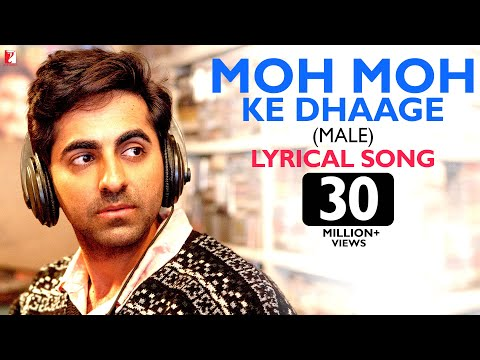 Xxx Mp4 Lyrical Moh Moh Ke Dhaage Male Song With Lyrics Dum Laga Ke Haisha Papon Varun Grover 3gp Sex