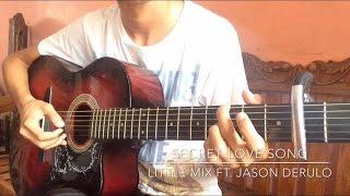 Secret Love Song - Little Mix ft. Jason Derulo (fingerstyle)