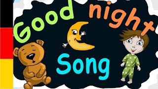 Good night song for children in German - German Lulluby - Bedtime song for kids Germany