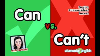 Can vs. Can't | English Pronunciation Lesson
