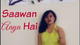 Sawan Aaya Hai - Female Cover Version by Ramya Ramkumar | Creature 3D | Arijit Singh