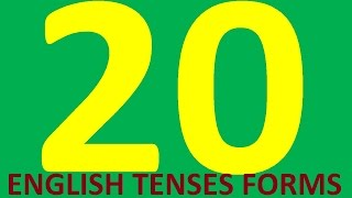 20 ENGLISH TENSES FORMS. All tenses in english grammar with examples - full course intermediate