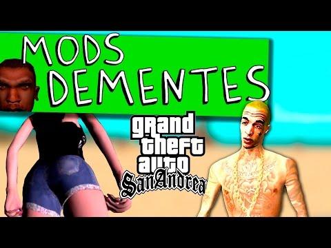 MC GUIME NO GTA MODS DEMENTES GTA SAN ANDREAS 2