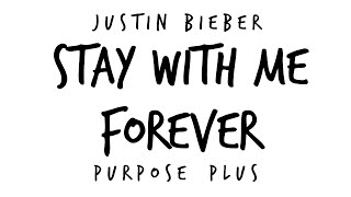 Justin Bieber - Stay With Me Forever (New Song 2016) (Purspose Plus)