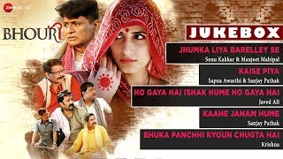 Bhouri - Full Movie Album | Audio Jukebox | Angel Gupta, Shakti Kapoor & Manoj Joshi