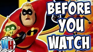 Incredibles 2: BEFORE YOU WATCH!