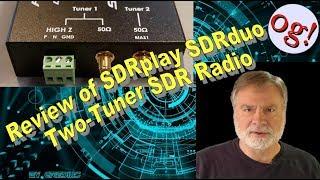 Review of SDRplay SDRduo Two-Tuner SDR Radio (#132)