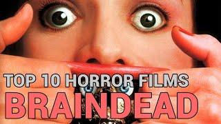 5. Braindead (Top 10 Horror Films)