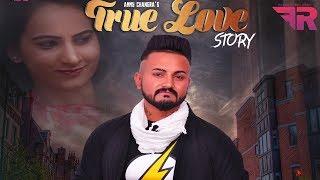 True Love Story - Ammy Changra - Latest Punjabi Song Teaser 2017 - HD
