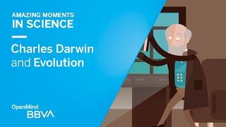 Charles Darwin and Evolution