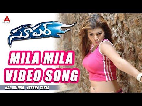 Mila Mila Video Song || Super Movie || Nagarjuna, Ayesha Takia, Anushka