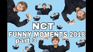 NCT FUNNY MOMENTS 2018 part 3