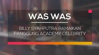 Billy Syahputra Ramaikan Panggung Academy celebrity - Was Was