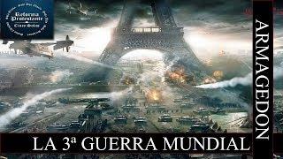 7. PROFECÍA. La Tercera Guerra Mundial. ARMAGEDON¡¡¡¡