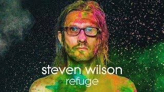 Steven Wilson - Refuge (Lyric Video)