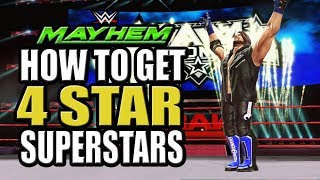 WWE Mayhem - How To Get 4 Star Superstars