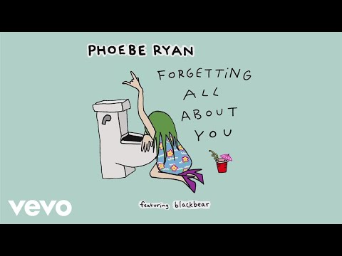 Phoebe Ryan Forgetting All About You Audio ft. Blackbear