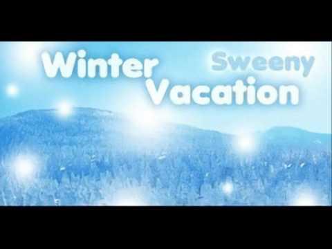 Sweeny - Winter Vacation