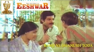 Ramji Ne Dhanush Toda  Video Song ll Eeshwar Movie ll Anil Kapoor, Vijayshanti,