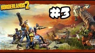 Borderlands 2 - Part 3 - Gameplay Walkthrough - 21st CENTURY JEDI!! (Xbox 360/PS3/PC HD)