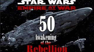 Star Wars: Awakening of the Rebellion (Rebels) #50~Last of the Fleets