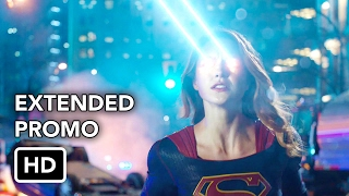 Supergirl 2x13 Extended Promo