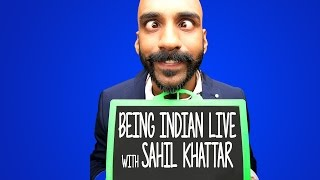 Being Indian Live With Sahil Khattar | Broadcast 3