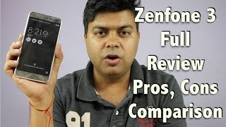 Hindi | Zenfone 3 Full Review, Pros, Cons, Comparison, Is it Worth The Price?