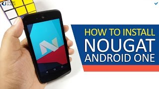 How to Install Android 7.0 Nougat on any Android One smartphone
