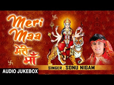 Xxx Mp4 Meri Maa Devi Bhajans By SONU NIGAM I Full Audio Songs I T Series Bhakti Sagar 3gp Sex