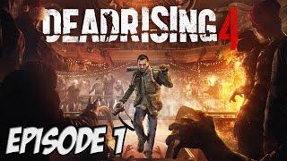 DEAD RISING 4 : RETOUR A WILLAMETTE | Episode 1