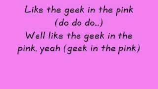 Geek in Pink Lyrics