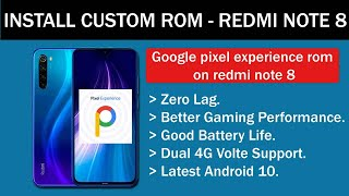 Install Google Pixel Experience ROM on Redmi Note 8.