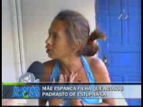 Mãe espanca filha que acusou padastro de estrupá la