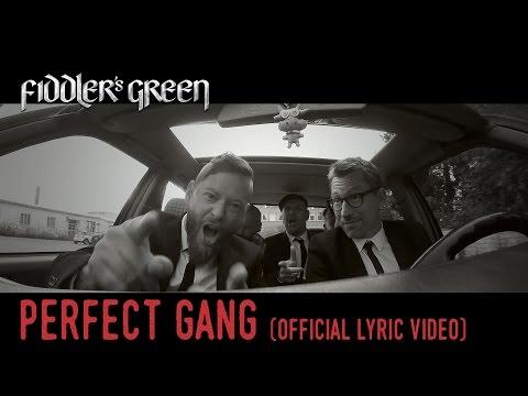 FIDDLER'S GREEN - PERFECT GANG