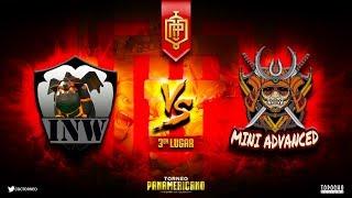 TORNEIO PANAMERICANO - 3º LUGAR - INW (BR) vs MINI ADVANCED (MEXICO) - BOA NOITE !! CLASH ON !!!