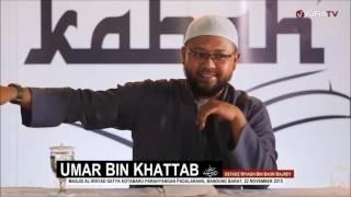 Kisah Sejarah Umar bin Khattab Lengkap   Ustadz Riyadh Bin Badr Bajrey