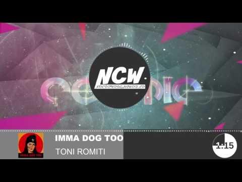 Toni Romiti - Imma Dog Too NoCopyrightWorld