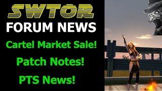 SWTOR Forum News - Cartel Market Sale, PTS, Patch Notes!