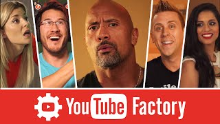 The YouTube Factory feat. Dwayne