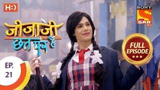 Jijaji Chhat Per Hai - Ep 21 - Full Episode - 6th February, 2018