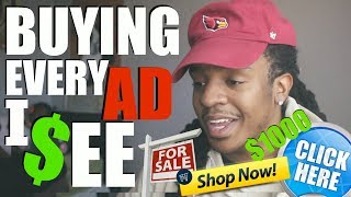 BUYING EVERY ADVERTISEMENT I SEE !!!! ($1000) **NOT CLICKBAIT**