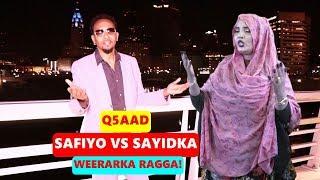 ABDIWALI SAYIDKA VS SAFIYO TUSMO | SILSILADDA Q5AAD | HOOYO IYO XAAJO UGUB AH | 2019 OFFICIAL VIDEO