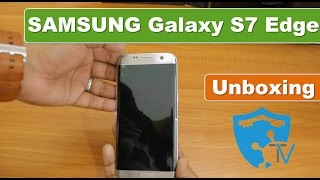 Samsung Galaxy S7 Edge - Silver   Unboxing   India   2017