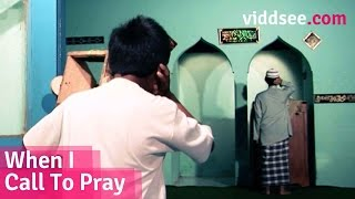 When I Call To Pray - A Young Boy Who Didn