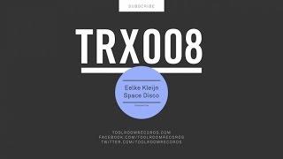 Eelke Kleijn - Space Disco - Original Mix