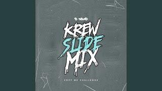 Krew Slide Mix