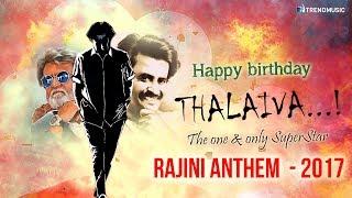 Vaa Vaa Vaa Thalaiva - Rajini Anthem | #HBD Superstar Rajinikanth | SR Ram | TrendMusic